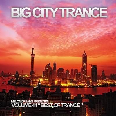 Big City Trance Volume 41 (2012)