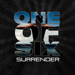 One of Six - Surrender My Life (Single) (2012)