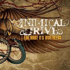 Inimical Drive - For What It's Worthless (2010)