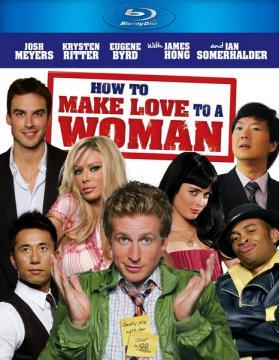 Как заняться любовью с женщиной (2010) BDRip 1080p