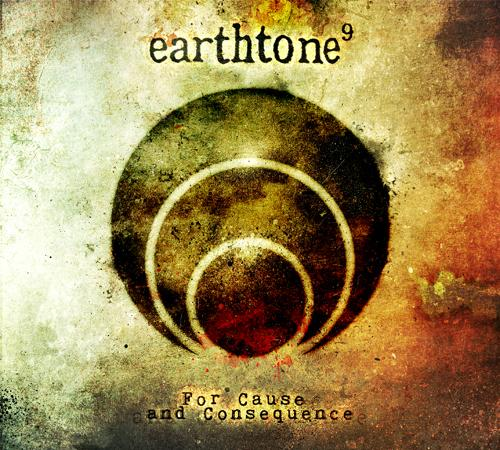 earthtone9 - For Cause And Consequence [EP] (2011)