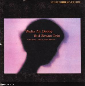 Bill Evans Trio - Waltz for Debby [1961]