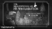 The Misadventures of P.B. Winterbottom (2010) PC - RePack NSIS